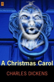 A Christmas Carol (AD Classic Illustrated) ebook by Charles Dickens