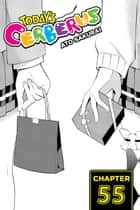 Today's Cerberus, Chapter 55 ebook by Ato Sakurai