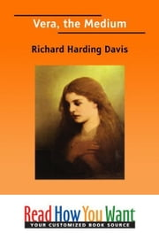 Vera: The Medium ebook by Harding Davis Richard