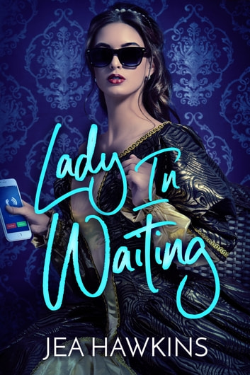 Lady in Waiting ebook by Jea Hawkins