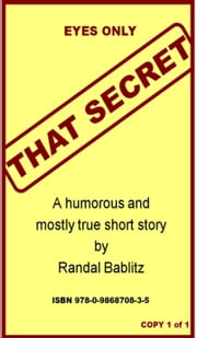 That Secret ebook by Randal Bablitz