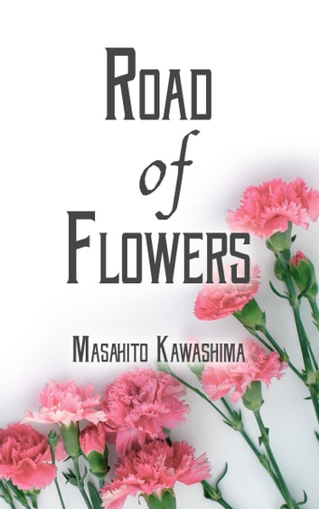 Road of Flowers ebook by Masahito