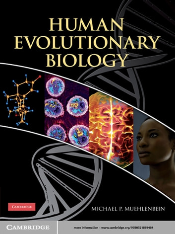 Human Evolutionary Biology ebook by