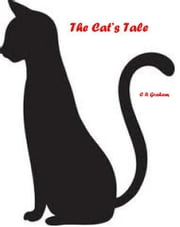 The Cat's Tale ebook by Clare Graham