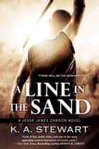 A Line in the Sand ebook by K.A. Stewart