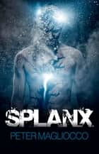 SPLANX ebook by Peter Magliocco