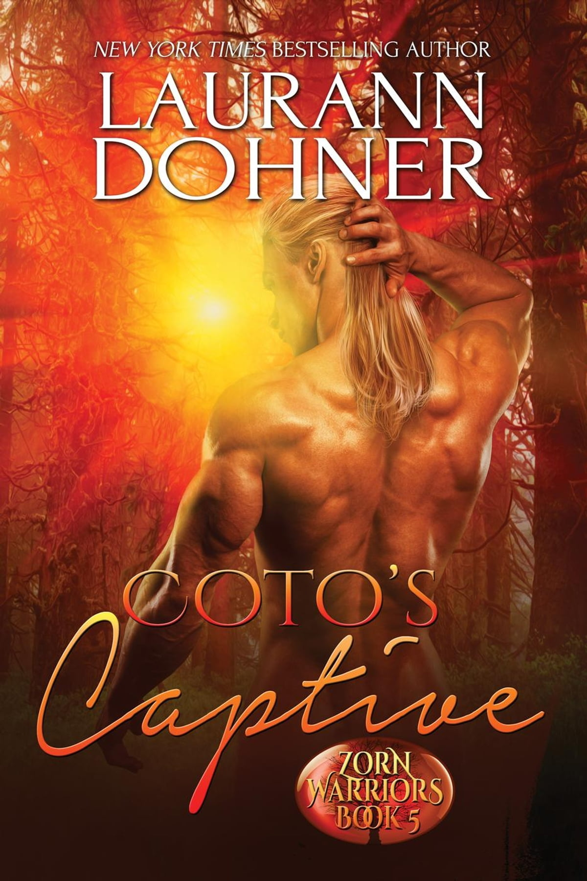 Coto's Captive  Zorn Warriors, #5 Ebook By Laurann Dohner