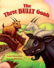 The Three Bully Goats ebook by Leslie Kimmelman,Will Terry