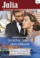 Sinnlicher Deal mit dem Milliardär ebook by Jennifer Hayward