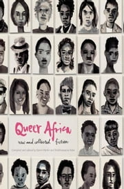 Queer Africa: New and Collected Fiction ebook by Martin, Karen