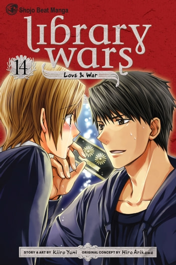 Library Wars: Love & War, Vol. 14 ebook by Kiiro Yumi