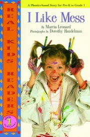I Like Mess ebook by Leonard, Marcia