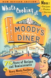 What's Cooking at Moody's Diner ebook by Nancy Genthner