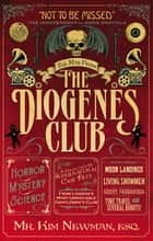 The Man From the Diogenes Club ebook by Kim Newman