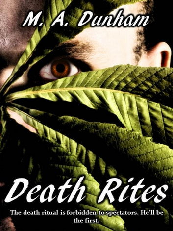 Death Rites ebook by M.A. Dunham