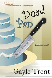 Dead Pan ebook by Gayle Trent