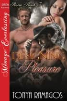 Designing Pleasure ebook by Tonya Ramagos