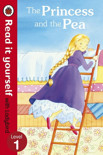 The princess and the pea read it yourself with ladybird ebook by the princess and the pea read it yourself with ladybird level 1 ebook by fandeluxe Images