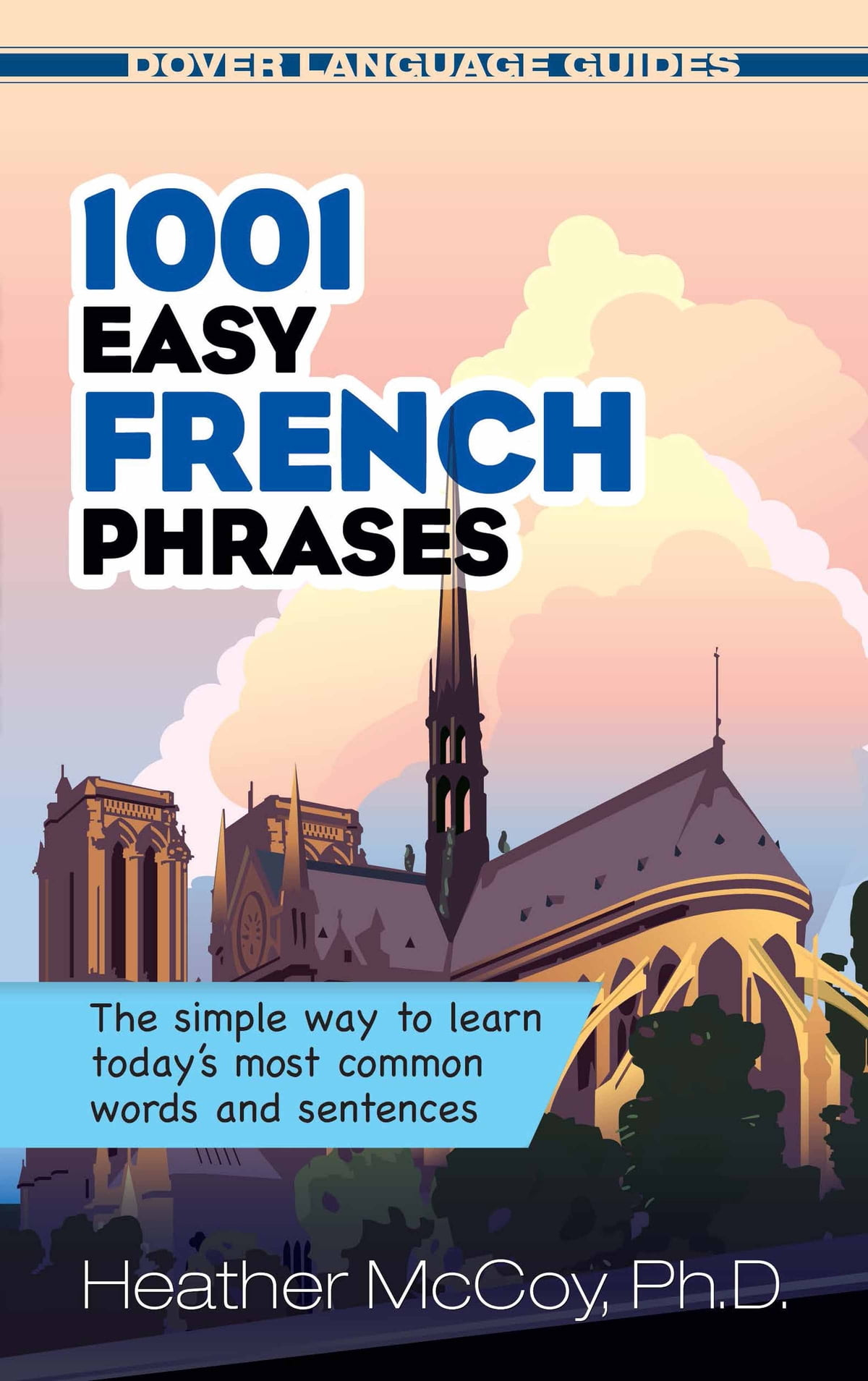 1001 Easy French Phrases eBook by Heather McCoy - 9780486114026 | Rakuten  Kobo