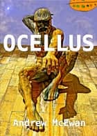 Ocellus eBook by Andrew McEwan