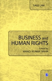 Business and Human Rights ebook by Manoj Kumar Sinha