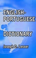 English / Portuguese Dictionary ebook by Joseph D. Lesser