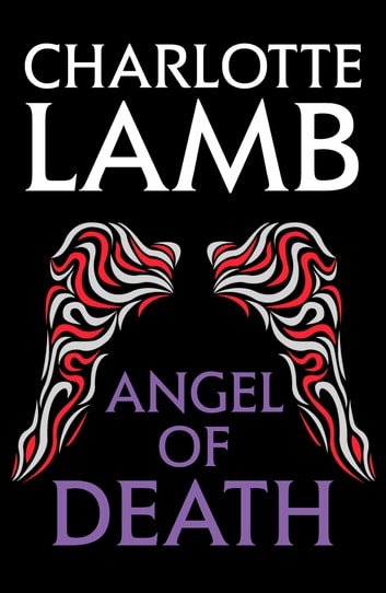 Angel of Death ebook by Charlotte Lamb