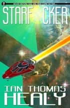 Starf*cker ebook by Ian Thomas Healy