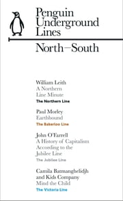 North-South: Penguin Underground Lines - Northern, Bakerloo, Victoria and Jubilee ebook by Penguin Books Ltd