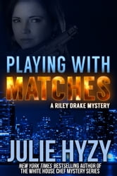 Playing with Matches ebook by Julie Hyzy