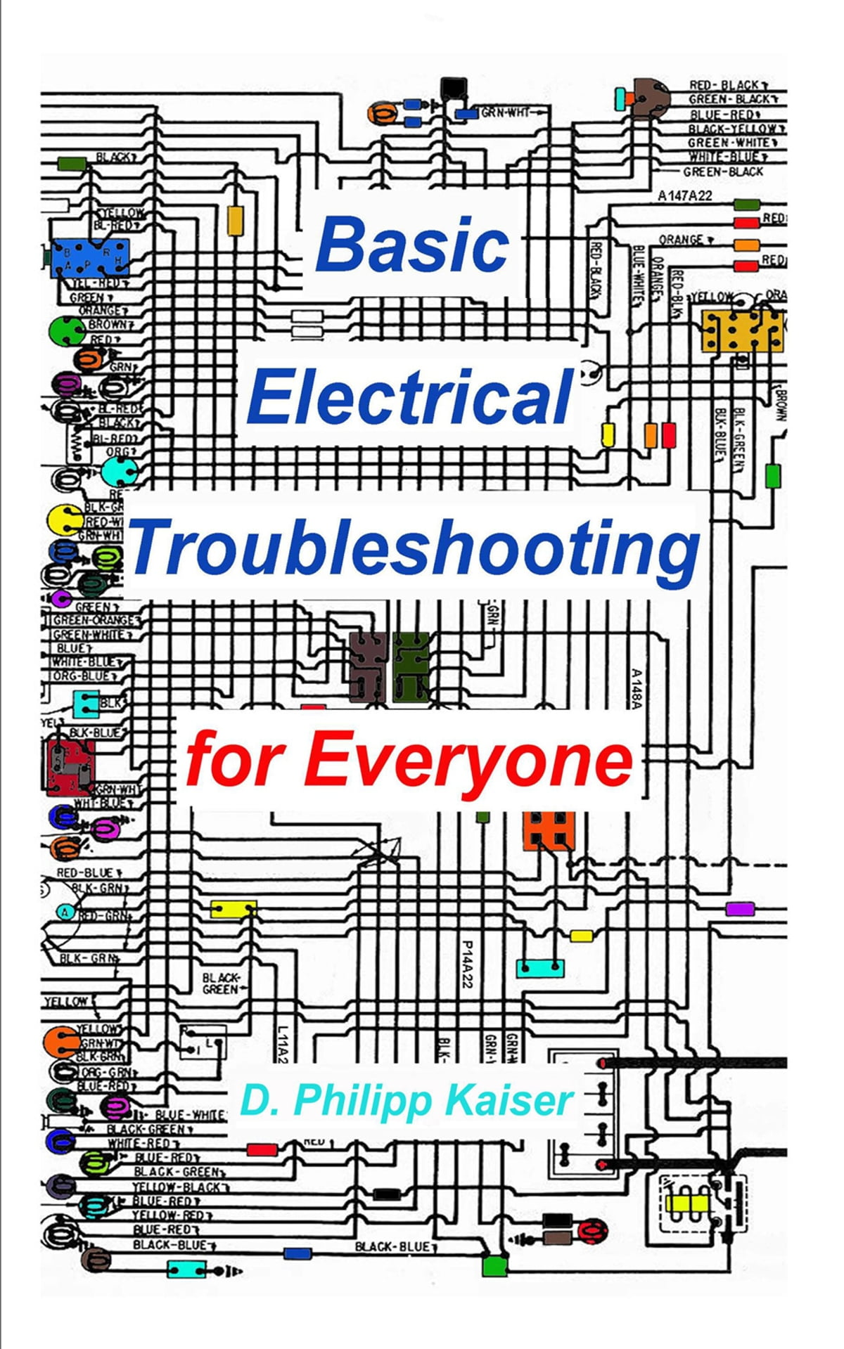 Basic Electrical Troubleshooting for Everyone eBook by D. Philipp ...