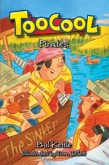 Toocool: Pirates ebook by Phil Kettle