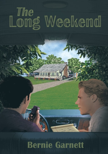 The Long Weekend ebook by Bernie Garnett