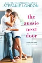 The Aussie Next Door ebook by