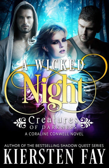 A Wicked Night - Paranormal Romance ebook by Kiersten Fay