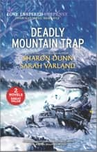 Deadly Mountain Trap ebook by