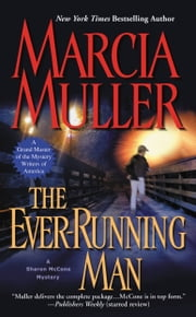 The Ever-Running Man ebook by Marcia Muller