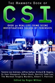 The Mammoth Book of CSI ebook by Roger Wilkes