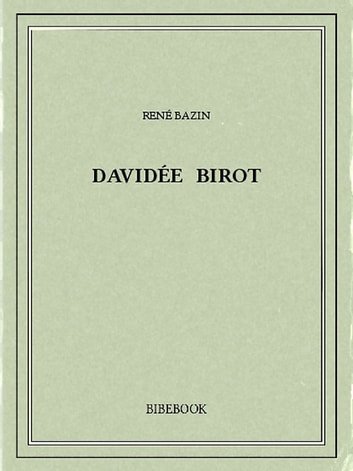 Davidée Birot ebook by René Bazin