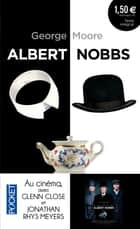Albert Nobbs ebook by George MOORE