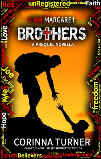 Brothers: A Short Prequel Novella (U.K. Edition) ebook by Corinna Turner