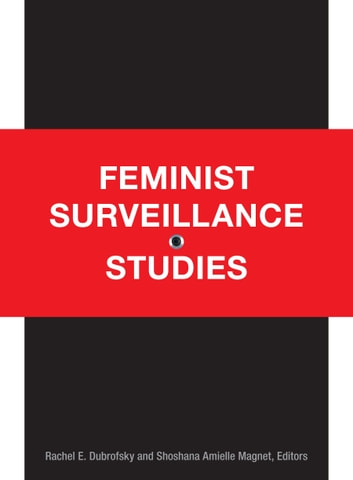 Feminist Surveillance Studies ebook by