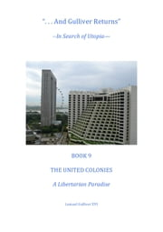 Book 9 A Libertarian Paradise ebook by Total Health Publications