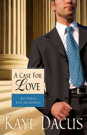 A Case for Love ebook by Kaye Dacus
