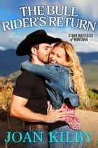 The Bull Rider's Return ebook by