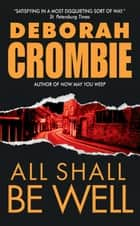 All Shall Be Well ebook by Deborah Crombie