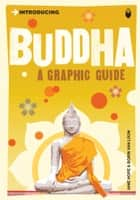 Introducing Buddha - A Graphic Guide ebook by Jane Hope, Borin Van Loon