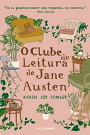 O clube de leitura de Jane Austen ebook by Karen Joy Fowler