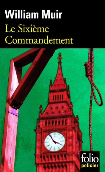 Le Sixième Commandement ebook by William Muir