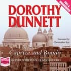 Caprice and Rondo audiobook by Dorothy Dunnett